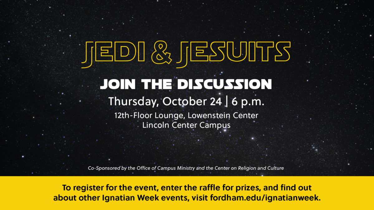 Jedi & Jesuits: Explore the Deep Side of a Galaxy Far, Far Away